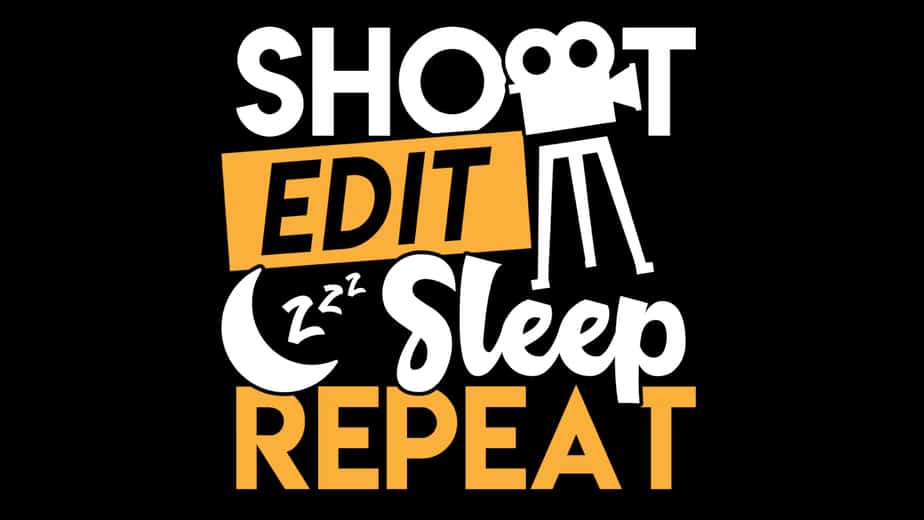 Shoot Edit Sleep Repeat