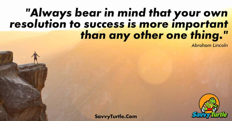 Always bear in mind that your own resolution