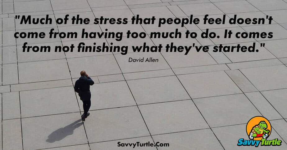 Much of the stress that people feel