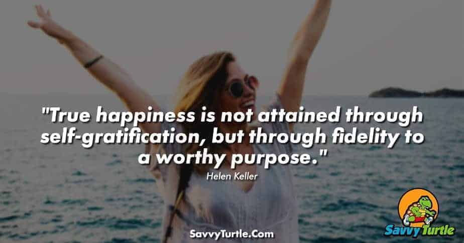 True happiness is not attained through self