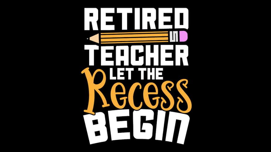 Retired Teacher Let the Recess Begin