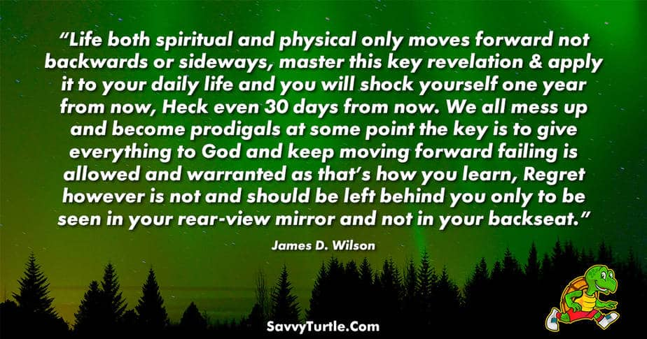 Life both spiritual and physical only moves forward