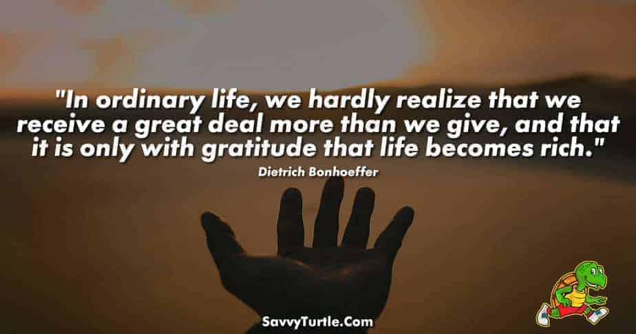 In ordinary life we hardly realize that we receive