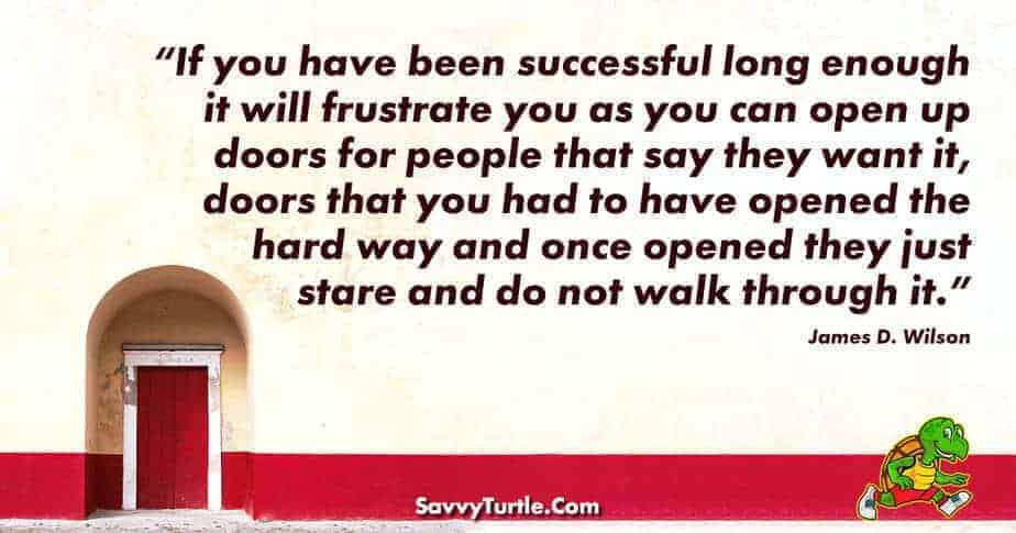 If you have been successful long enough