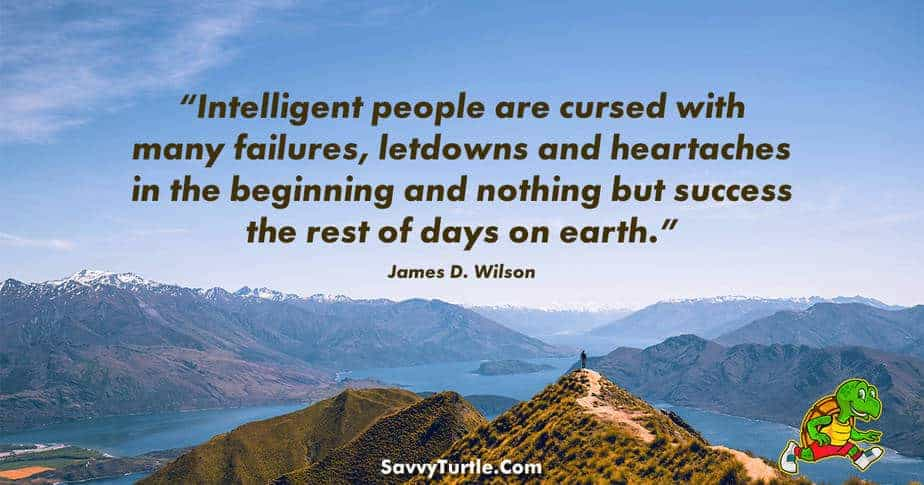 Intelligent people are cursed with many failures