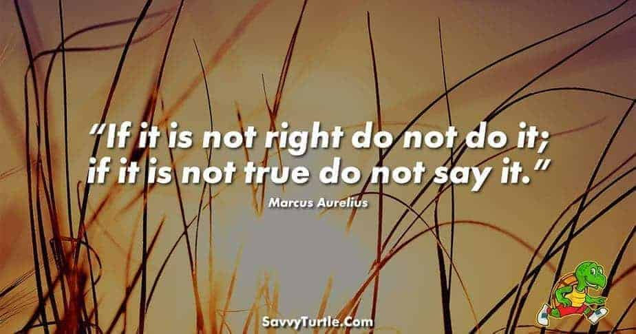If it is not right do not do it