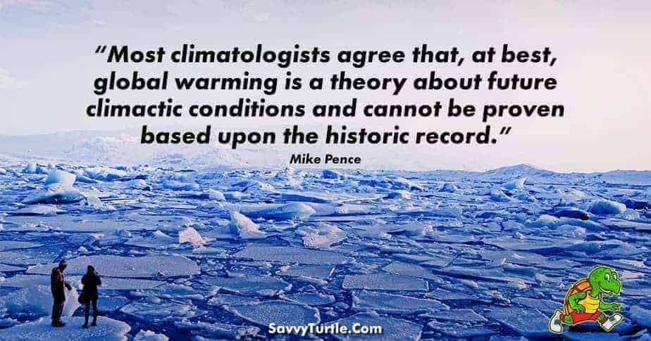 Most Climatologists agree that