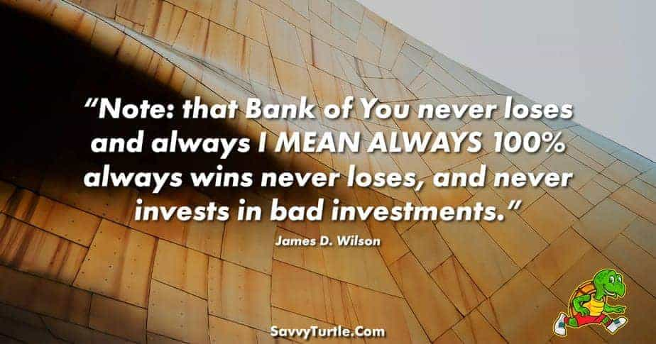 Note that Bank of You never loses and always