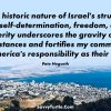 The historic nature of Israels struggle for self-determination