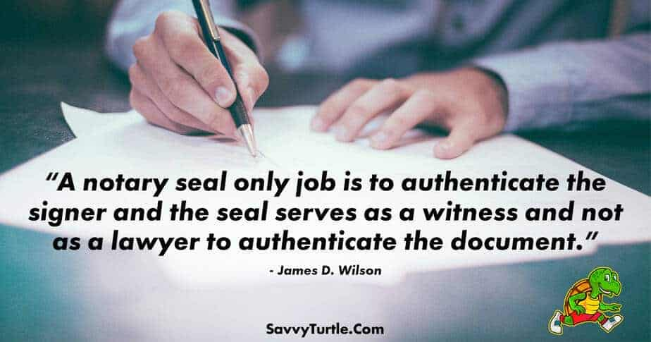 A notary seal only job is to authenticate the signer