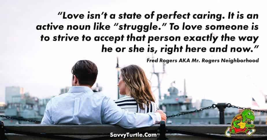 Love isnt a state of perfect caring
