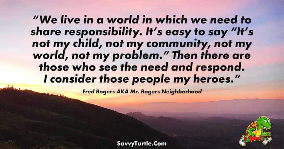 We live in a world in which we need to share responsibility