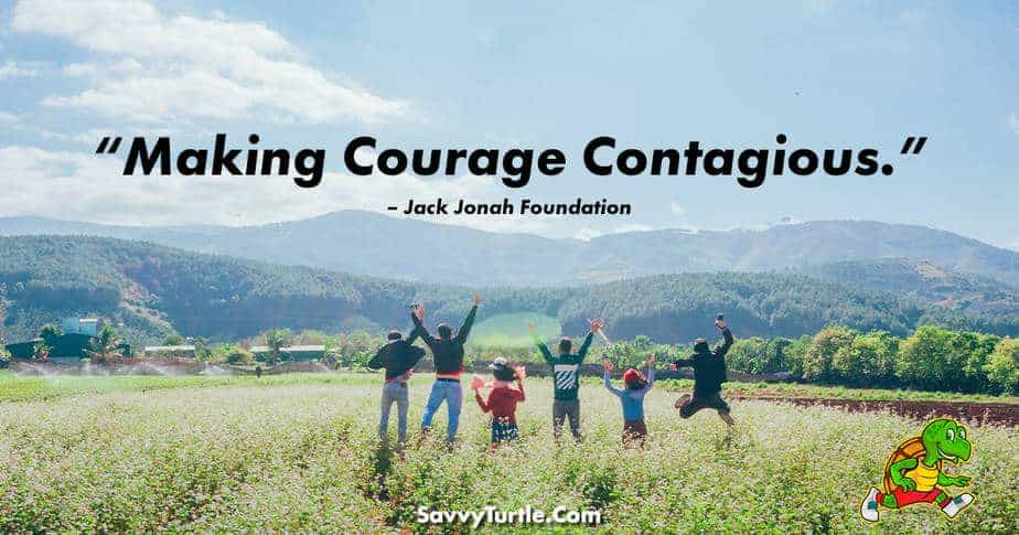 Making Courage Contagious