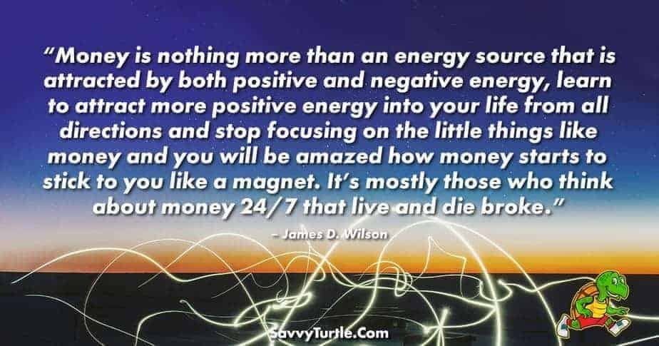 Money is nothing more than an energy source