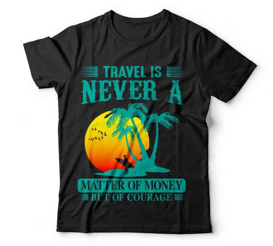 TRAVEL IS NEVER