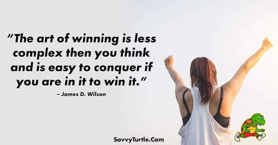 The art of winning is less complex then you think