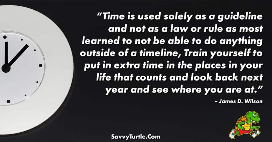 Time is used solely as a guideline and not as a law or rule