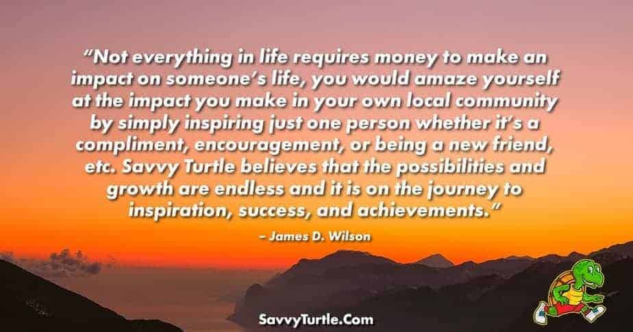 Not everything in life requires money to make an impact