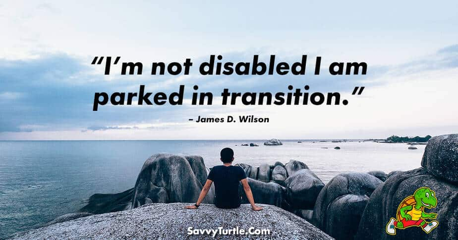 Im not disabled I am parked in transition