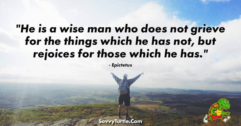He is a wise man who does not grieve for the things
