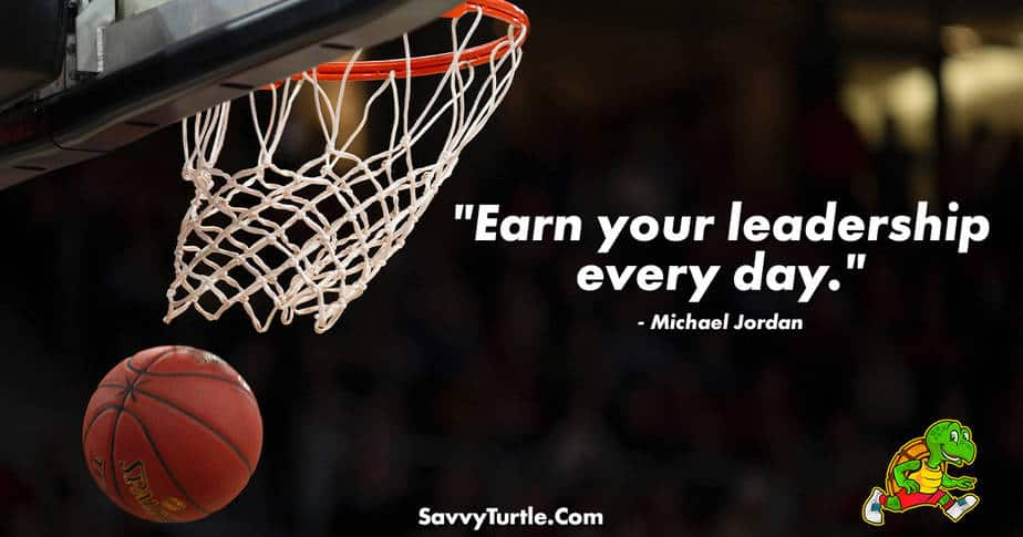 Earn your leadership every day