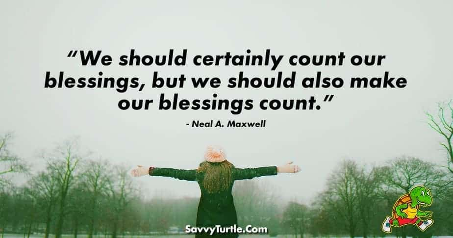We should certainly count our blessings