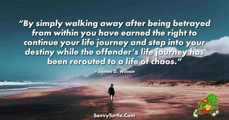 By simply walking away after being betrayed from within