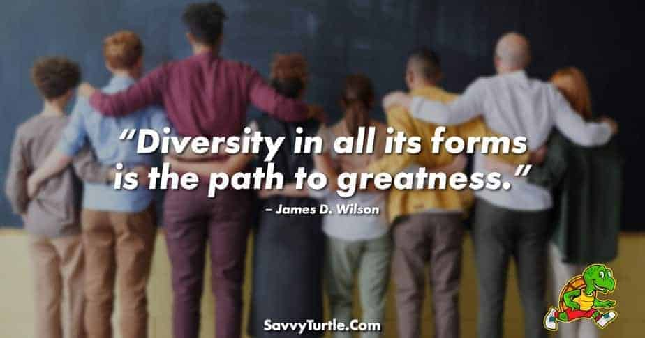 Diversity in all its forms is the path to greatness