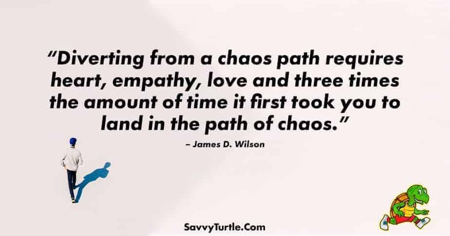Diverting from a chaos path requires heart