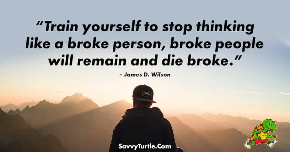 Train yourself to stop thinking like a broke person
