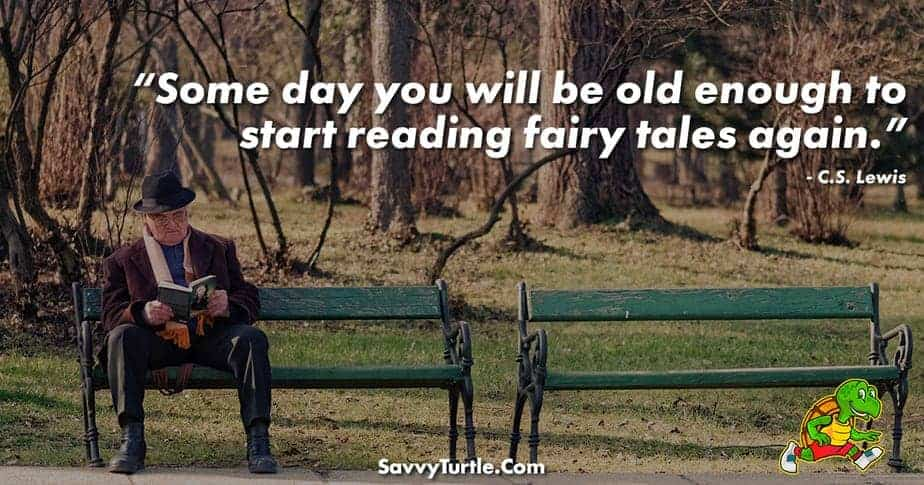 Some day you will be old enough to start reading