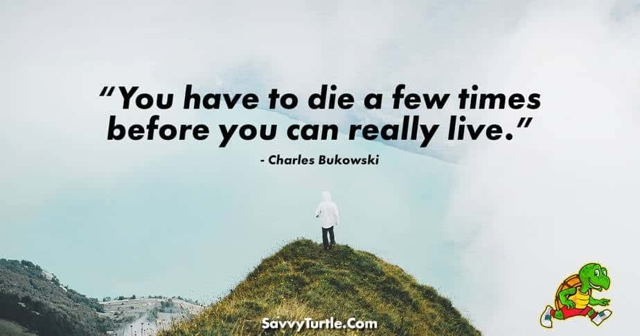 You have to die a few times before