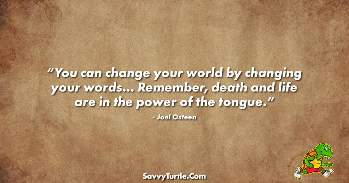 You can change the world by changing your words