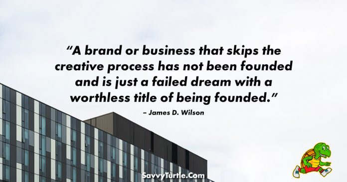 A brand or business that skips the creative process