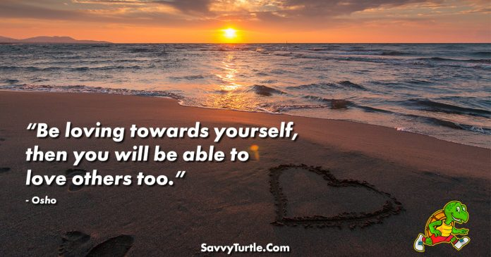 Be loving towards yourself