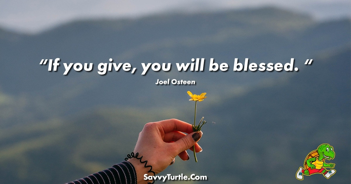If you give you will be blessed