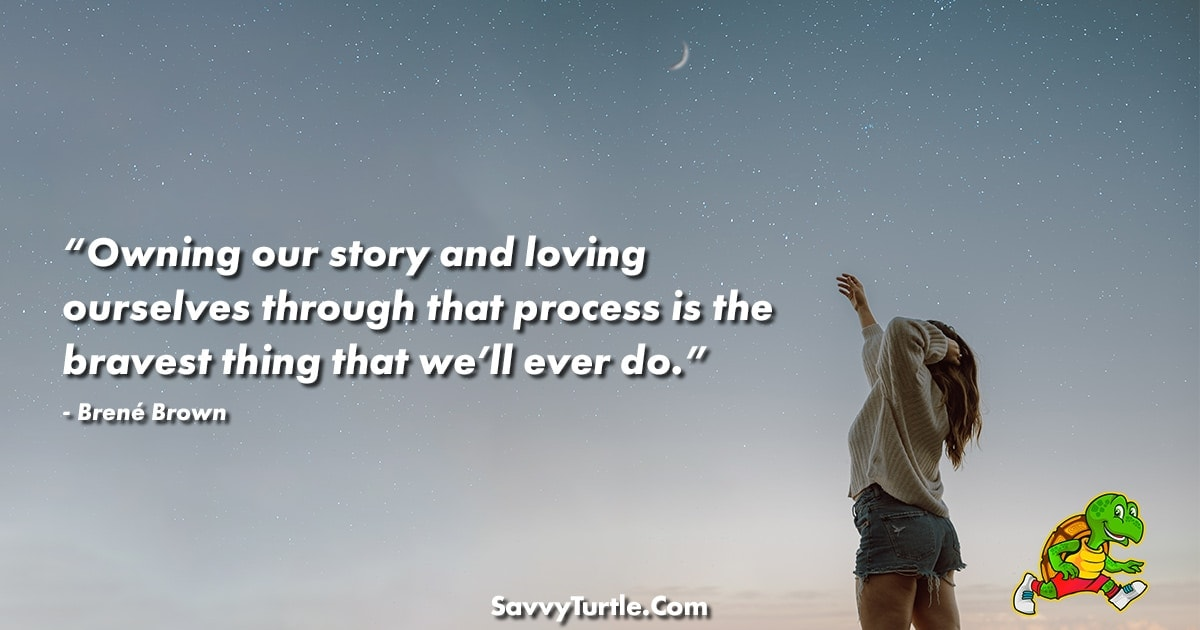 Owning our story and loving ourselves through that process
