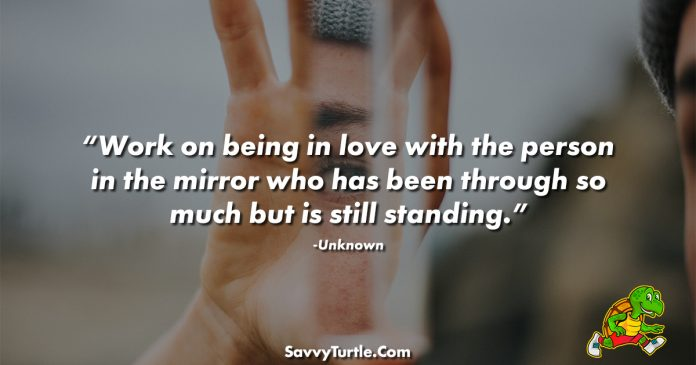 Work on being in love with the person in the mirror