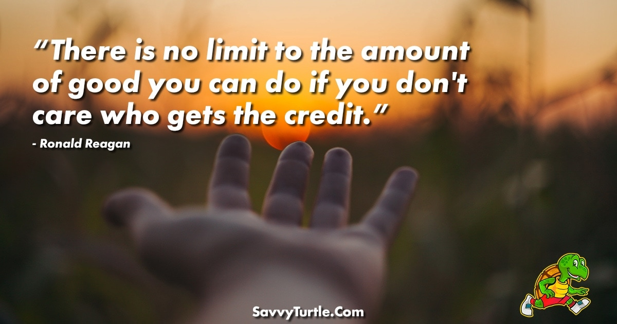 There is no limit to the amount of good you can do