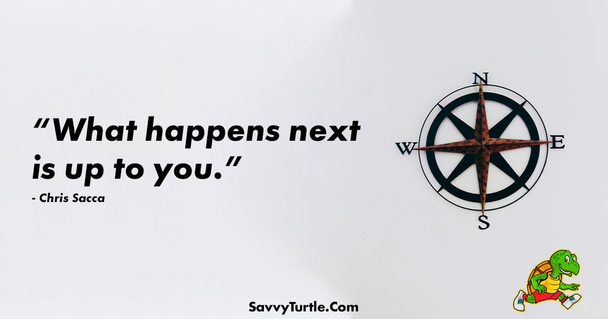 What happens next is up to you