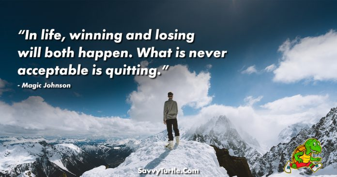 In life winning and losing will both happen